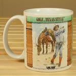 Golf ...Texas Style Mug