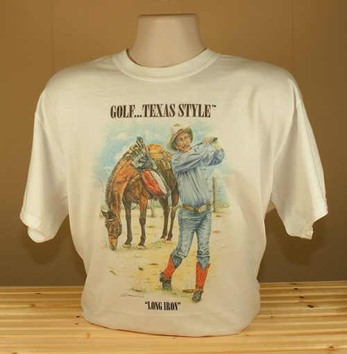 Golf ...Texas Style T Shirt